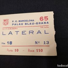 Coleccionismo deportivo: ENTRADA - PALAU BLAUGRANA. Lote 120423711
