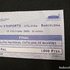Coleccionismo deportivo: ENTRADA BASQUET - FINAL LLIGA CATALANA - 12 OCTUBRE 2.000 - . Lote 120425675
