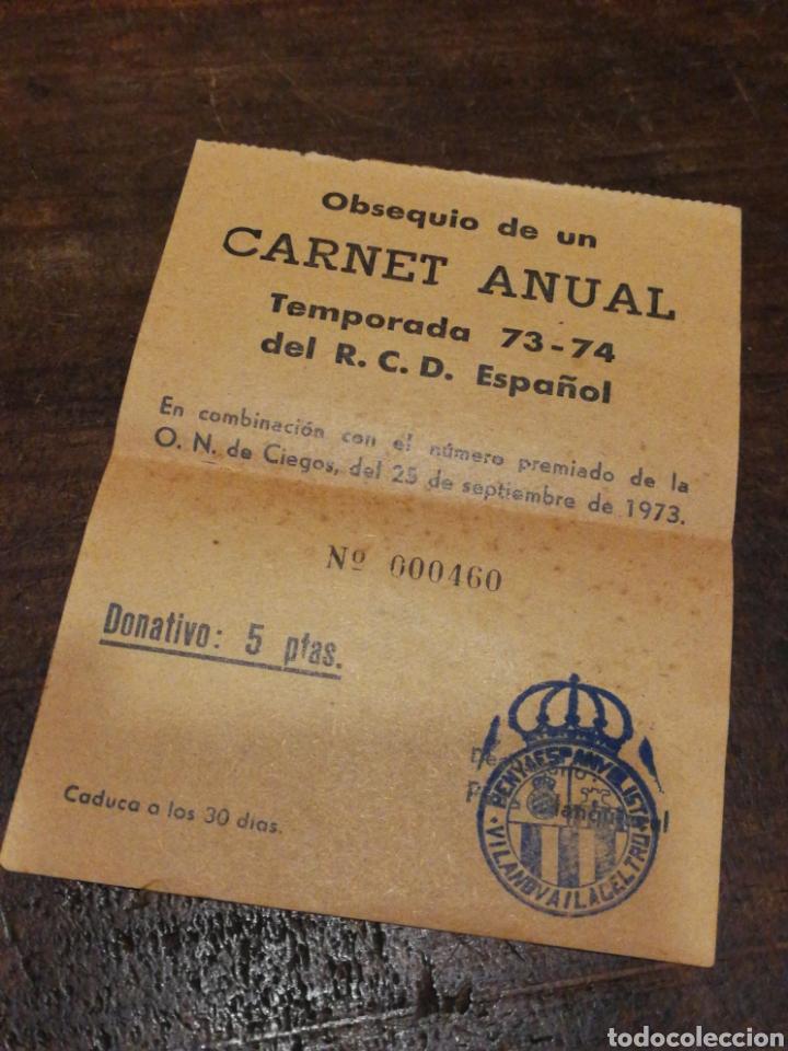 ANTIGUO BOLETO SORTEO CARNET ANUAL R.C.D.ESPAÑOL, 1973-74. PENYA ESPANYOLISTA VILANOVA I LA GELTRÚ. (Coleccionismo Deportivo - Documentos de Deportes - Otros)