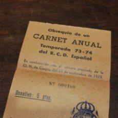 Coleccionismo deportivo: ANTIGUO BOLETO SORTEO CARNET ANUAL R.C.D.ESPAÑOL, 1973-74. PENYA ESPANYOLISTA VILANOVA I LA GELTRÚ.. Lote 120699550