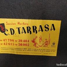 Coleccionismo deportivo: C.D. TARRASA - SECCION HOCKEY - PARTICIPACION LOTERIA DE NAVIDAD 1954 - NO ES DE PAPEL. Lote 121121683