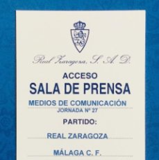 Coleccionismo deportivo: PASE DE PRENSA. REAL ZARAGOZA - MÁLAGA. ROMAREDA, 2004. Lote 121864507
