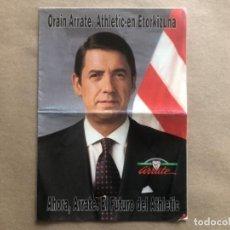 Coleccionismo deportivo: PROGRAMA ELECTORAL ELECCIONES DEL ATHLETIC CLUB DE 1994, DE JOSÉ MARÍA ARRATE. Lote 121995983