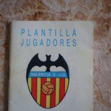 Coleccionismo deportivo: LIBRITO PLANTILLA JUGADORES DEL VALENCIA. TEMPORADA 88-89. Lote 122061127