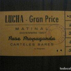 Coleccionismo deportivo: ENTRADA LUCHA LIBRE - BARCELONA-PASE PROPAGANDA AÑO 1957 -VER FOTOS-(V-14.718). Lote 122791059