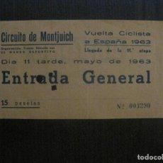 Coleccionismo deportivo: ENTRADA VUELTA CICLISTA ESPAÑA 1963-CIRCUITO MONTJUICH-BARCELONA -VER FOTOS-(V-14.719). Lote 122791367
