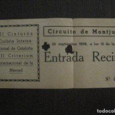 Coleccionismo deportivo: ENTRADA XI CINTURON CICLISTA INTERNACIONAL -CIRCUITO MONTJUICH-BARCELONA -VER FOTOS-(V-14.720). Lote 122791623