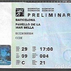 Coleccionismo deportivo: JJOO BARCELONA 92 * ENTRADA BADMINTON * . Lote 123426507