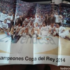 Coleccionismo deportivo: POSTER REAL MADRID BALONCESTO CAMPEONES DE COPA REY 2014. Lote 127156072