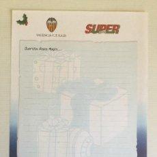 Coleccionismo deportivo: CARTA A LOS REYES MAGOS VALENCIA CF REGALO DE SUPER DEPORTE. Lote 127659987
