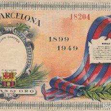 Coleccionismo deportivo: BODAS DE ORO DEL C.F.BARCELONA 1899 1949 ENTRADA . Lote 128462847