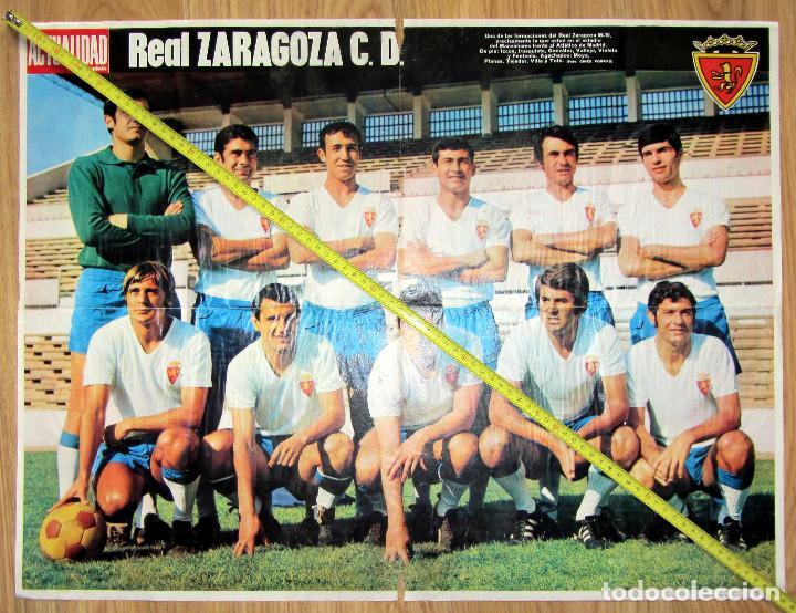 POSTER REVISTA LA ACTUALIDAD REAL ZARAGOZA LOS MAGNIFICOS (Coleccionismo Deportivo - Documentos de Deportes - Otros)