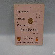 Coleccionismo deportivo: BALONMANO, REGLAMENTO DE PARTIDOS Y COMPETICIONES, 1973. Lote 128861775