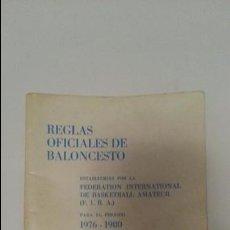 Coleccionismo deportivo: REGLAS OFICIALES DE BALONCESTO PARA EL PERIODO 1976 - 1980. Lote 129109503