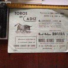 Coleccionismo deportivo: TOROS EN CADIZ 1947 RAUL OCHOA ROVIRA MANUEL ALVAREZ ANDALUZ FIESTA CORPUS CHRISTI EN CADIZ . Lote 132604014