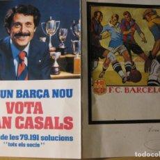 Coleccionismo deportivo: PUBLICIDAD ELECCIONES FUTBOL CLUB BARCELONA BARÇA . JOAN CASALS DIPTICO. Lote 132943670