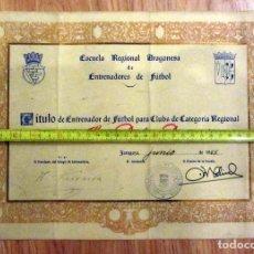 Coleccionismo deportivo: DIPLOMA FEDERACION ARAGONESA DE FUTBOL TITULO DE ENTRENADOR 1965. Lote 132950478