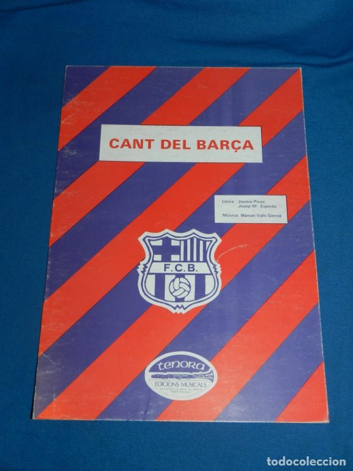(M) FC BARCELONA - PARTITURA CANT DEL BARÇA , LLETRA : JAUME PICAS , JOSEP M ESPINAS , 1986 (Coleccionismo Deportivo - Documentos de Deportes - Otros)