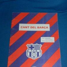 Coleccionismo deportivo: (M) FC BARCELONA - PARTITURA CANT DEL BARÇA , LLETRA : JAUME PICAS , JOSEP M ESPINAS , 1986. Lote 133225422