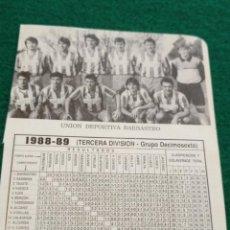 Coleccionismo deportivo: HOJA DEPORTIVA FUTBOL FOTOS JUGADORES ALINEACION PLANTILLA LIGA - AÑO 1988 UNION DEPORTIVA BARBASTRO. Lote 133766226