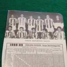 Coleccionismo deportivo: HOJA DEPORTIVA FUTBOL FOTOS JUGADORES ALINEACION PLANTILLA LIGA - AÑO 1988 UNION DEPORTIVA SALUD. Lote 133768754