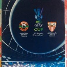 Coleccionismo deportivo: PROGRAMA FÚTBOL SHAKTAR DONETSK SEVILLA UEFA 2007. Lote 133849249