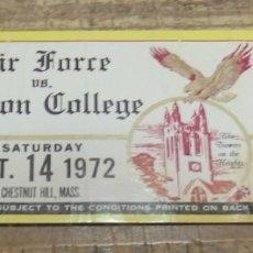 Coleccionismo deportivo: 1972, ENTRADA FUTBOL AMERICANO, AIR FORCE VS. BOSTON COLLEGE, RARA. Lote 135041266