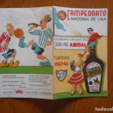 Coleccionismo deportivo: CALENDARIO CAMPEONATO NACIONAL DE LIGA TEMPORADA 1947-48. OBSEQUIO GRAN VINO ANIBAL. BUEN ESTADO. Lote 135523982