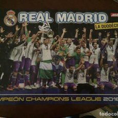Coleccionismo deportivo: POSTER 45X30 REAL MADRID CAMPEON LIGA 16-17 / REAL MADRID CAMPEON CHAMPIONS 16-17. Lote 136378486