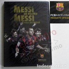Coleccionismo deportivo: DVD PRECINTADO UN MESSI DE RÉCORD PARA RECORDAR LEO FC BARCELONA FÚTBOL CLUB DEPORTE ÍDOLO BARÇA FCB. Lote 137393530
