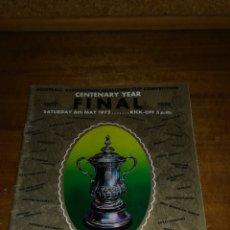 Coleccionismo deportivo: PROGRAMA OFICIAL FINAL COPA INGLESA 1972,CENTENARY YEAR, ARSENAL-LEEDS UNITED. Lote 137458593