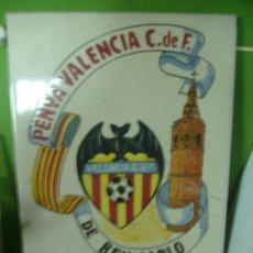 Coleccionismo deportivo: PENYA VALENCIA C DE F DE BENICARLO AZULEJO FUNDADA EN 1987. Lote 137706702