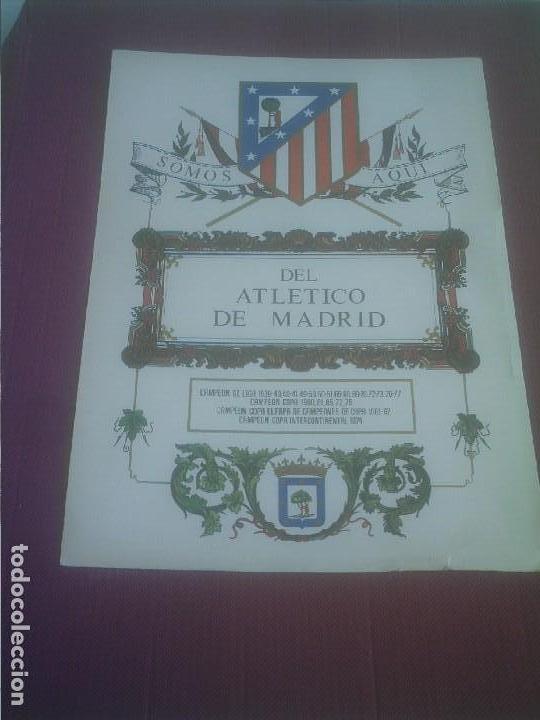 ATLETICO DE MADRID LAMINA AÑOS 70 SOMOS AQUI DEL ATLETICO DE MADRID (Coleccionismo Deportivo - Documentos de Deportes - Otros)