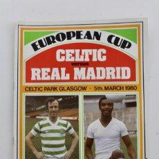 Coleccionismo deportivo: PROGRAMA SOUVENIR.EUROPEAN CUP CELTIC VERSUS REAL MADRID. AÑO 1980.. Lote 141048054