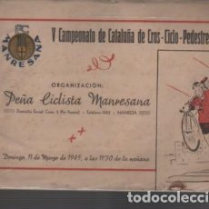 Coleccionismo deportivo: CATÁLOGO GUIA V CAMPEONATO DE CATALUNYA DE CROS CICLO PENYA CICLISTA MANRESA 1945 BICICLETA. Lote 141308894