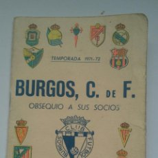 Coleccionismo deportivo: BURGOS CLUB DE FÚTBOL TEMPORADA 1971/72. Lote 141675574