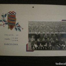Coleccionismo deportivo: PEÑA SOLERA - BARCELONA -CLUB DE FUTBOL BARCELONA - RAMALLETS, SUAREZ, KUBALA -VER FOTOS-(V-15.373). Lote 142443090