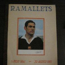 Coleccionismo deportivo: RAMALLETS - LIBRITO HOMENAJE CARRERA PROFESIONAL 1946 1961 -FC BARCELONA -VER FOTOS-(V-15.374). Lote 142443522