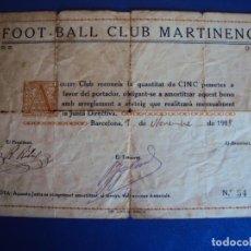 Coleccionismo deportivo: (F-181200)FOOT-BALL CLUB MARTINENC 1-11-1918 BONO DE 5 PTS.. Lote 142675314
