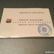 Coleccionismo deportivo: ENTRADA PASE INAGURACIO MINI ESTADI. COMISIO ORGANITZADORA FUTBOL CLUB BARCELONA. Lote 143632690