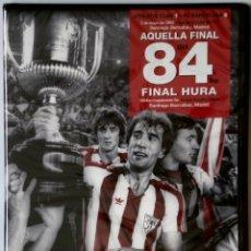 Coleccionismo deportivo: DVD - ATHLETIC CLUB DE BILBAO: AQUELLA FINAL DEL 84 (5-5-1984) ATHLETIC CLUB 1 - BARCELONA 0. Lote 143678918