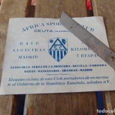 Coleccionismo deportivo: TARJETA AFRICA SPORTING CLUB CEUTA MARRUECOS RAID ALGECIRAS MADRID MENSAJE REPUBLICA ESPAÑOLA. Lote 144237146