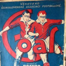Coleccionismo deportivo: FUT-63.GOAL. MARCHA TRIUNFAL DE LA SELECCION CHECOESLOVACA. PARTITURA Y LETRA. AÑO 1928. Lote 144303166