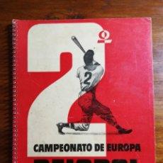 Coleccionismo deportivo: CAMPEONATO EUROPA BEISBOL. MONTJUICH. BARCELONA. JULIO DE 1955. PROGRAMA OFICIAL. BISCUTER MONTESA. Lote 144906998