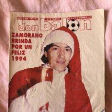 Coleccionismo deportivo: DON BALÓN N°947, DEL 21 AL 27 DE DICIEMBRE DE 1993 - IVÁN ZAMORANO BRINDÓ POR UN FELIZ 1994.. Lote 145251522