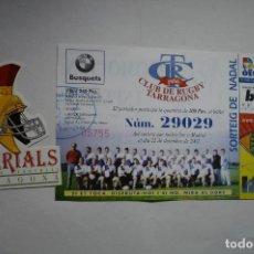 Coleccionismo deportivo: LOTE RUGBY .PEGATINA IMPERIALS Y PARTICIPACION LOTERIA CLUB RUGBY TARRAGONA. Lote 146486110