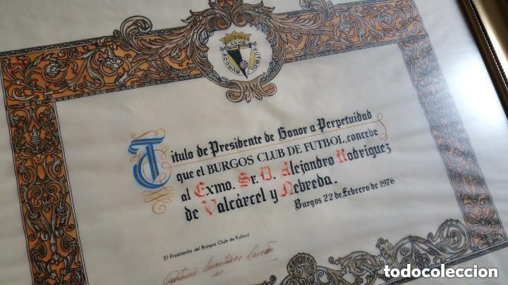 Coleccionismo deportivo: TITULO DE PRESIDENTE DE HONOR A PERPETUIDAD DEL BURGOS CLUB DE FUTBOL - Foto 2 - 146923474