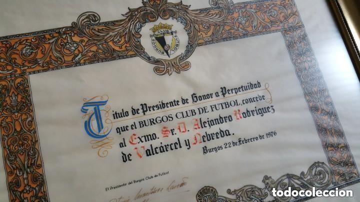 Coleccionismo deportivo: TITULO DE PRESIDENTE DE HONOR A PERPETUIDAD DEL BURGOS CLUB DE FUTBOL - Foto 4 - 146923474