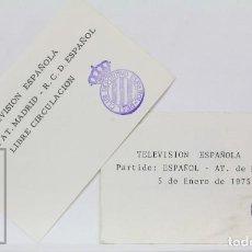 Coleccionismo deportivo: 2 PASES DE PRENSA / TVE - PARTIDO FÚTBOL ATLÉTICO MADRID / RCD ESPAÑOL / ESPANYOL - AÑO 1975. Lote 147180958