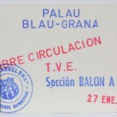 Coleccionismo deportivo: PASE DE PRENSA / TVE - CLUB FÚTBOL BARCELONA. PALAU BLAU-GRANA - SECCIÓN BALONMANO - AÑO 1973. Lote 147186374
